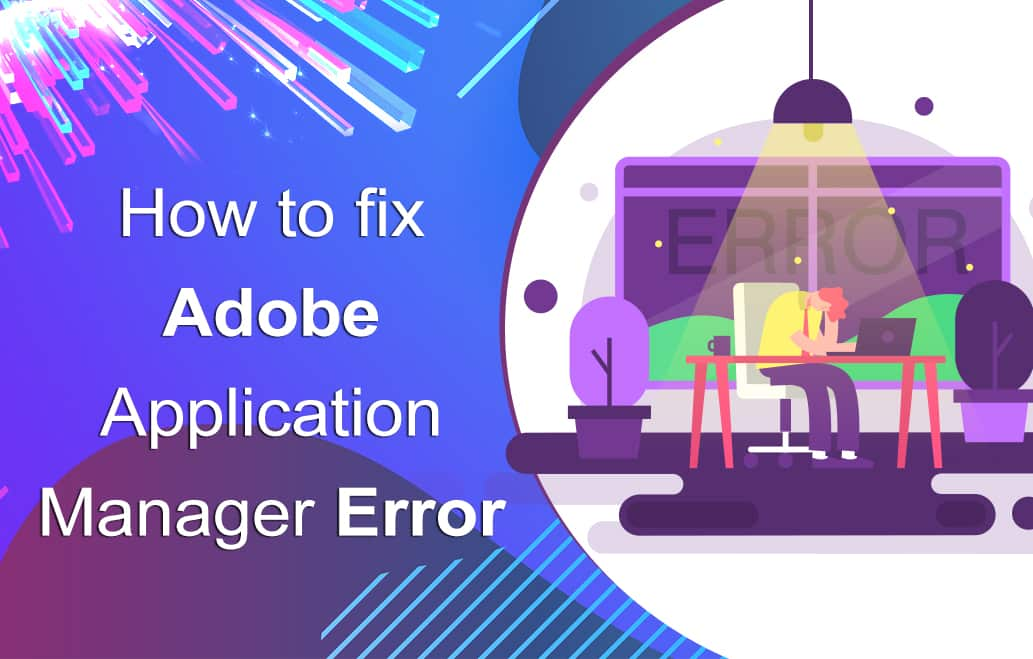 what is adobe application manager